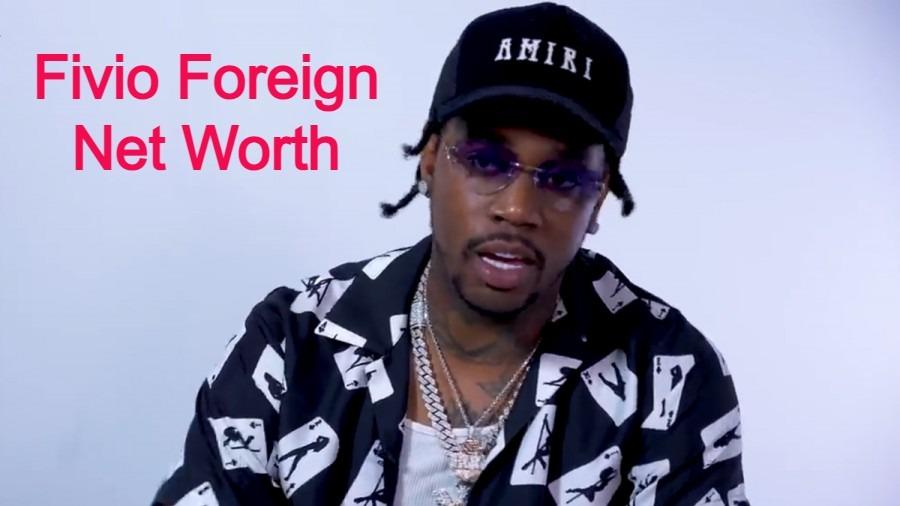 Fivio Foreign Net Worth